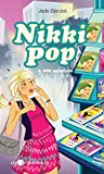 Nikki Pop  6 : SOS paparazzi