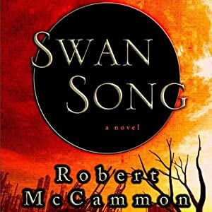 Swan Song | [Robert McCammon]