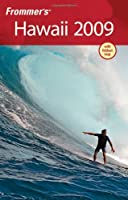Frommer's Hawaii 2009 (Frommer's Complete)