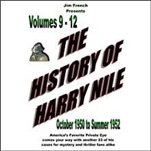 The History of Harry Nile, Box Set 3, Vol. 9-12, October 1950 to Summer 1952  by Jim French Narrated by Jim French, Phil Harper