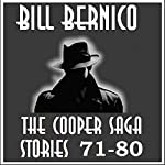 The Cooper Saga 08: Cooper Stories 71-80 | Bill Bernico