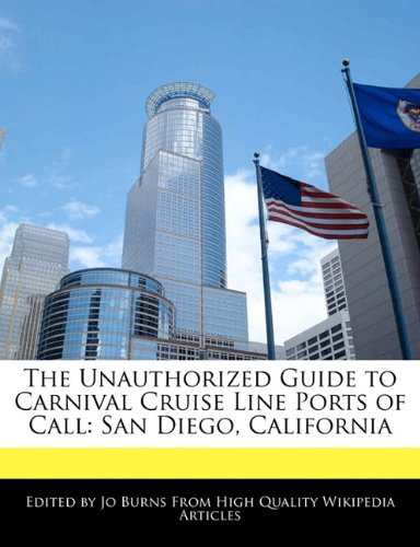the-unauthorized-guide-to-carnival-cruise-line-ports-of-call-san-diego-california
