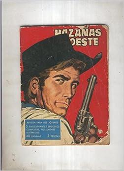 Hazañas del Oeste numero 011: Violencia en San Antonio (J.Desola