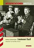 Interpretationen - Deutsch Schnitzler: Lieutenant Gustl