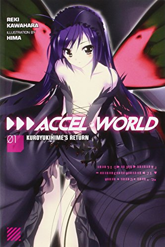 Accel World, Vol. 1: Kuroyukihime's Return