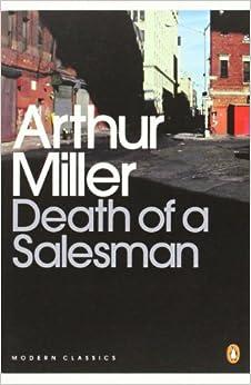 Arthur Miller's Death of a Salesman (Dialogue)