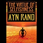 The Virtue of Selfishness | Ayn Rand