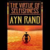 The Virtue of Selfishness | [Ayn Rand]