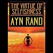 The Virtue of Selfishness | [Ayn Rand]