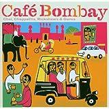 India - Cafe Bombay: Chai, Chappattis, Rickshaws & Gurus