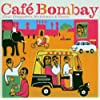 India - Cafe Bombay: Chai, Chappattis, Rickshaws & Gurus