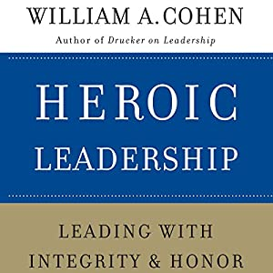 Heroic Leadership Audiobook