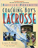 img - for The Baffled Parent's Guide to Coaching Boys' Lacrosse (Baffled Parent's Guides) book / textbook / text book