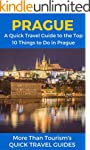 Prague: A Quick Travel Guide to the T...
