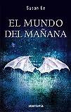img - for  ngeles ca dos II: El mundo del ma ana (El fin de los tiempos) (Spanish Edition) book / textbook / text book
