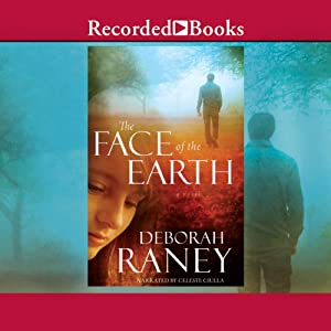The Face of the Earth | [Deborah Raney]