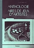 echange, troc Vincent Romagny, Collectif - Anthologie, aires de jeux d'artistes