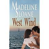 West Wind (Women of Eaton Book 3) ~ Madeline Sloane