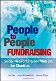Ted Hart People to People Fundraising: Social Networking and Web 2.0 for Charities
