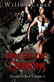 Rise of the Demons: Oceans of Red Volume One