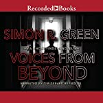 Voices From Beyond: Ghost Finders, Book 5 (       UNABRIDGED) by Simon R. Green Narrated by Tim Reynolds