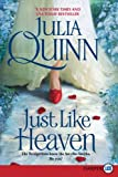 Julia Quinn Just Like Heaven