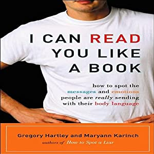 I Can Read You Like a Book | [Gregory Hartley, Maryann Karinch]