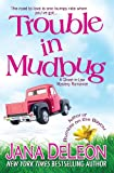 Trouble in Mudbug (Ghost-in-Law Mystery/Romance Series Book 1)