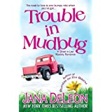 Trouble in Mudbug (Ghost-in-Law Mystery/Romance Book 1) ~ Jana DeLeon