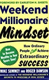 img - for By Mike Summey Weekend Millionaire Mindset: How Ordinary People Can Achieve Extraordinary Success (1st Frist Edition) [Paperback] book / textbook / text book