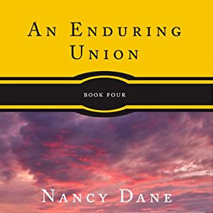 An Enduring Union | [Nancy Dane]