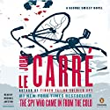 The Spy Who Came in from the Cold: A George Smiley Novel, Book 3 (       UNABRIDGED) by John le Carré Narrated by Michael Jayston