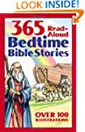 Bedtime Bible Story Book: 365 Read-al...