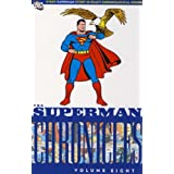 Superman Chronicles: v. 8by Jerry Siegel