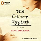 The Other Typist | [Suzanne Rindell]