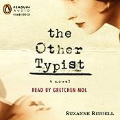 The Other Typist | [Suzanne Rindell]