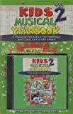 img - for Kids Musical Yearbook, Volume 2: A Musical Resource for Holidays and Special Celebrations book / textbook / text book