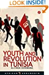 Youth and Revolution in Tunisia (Afri...