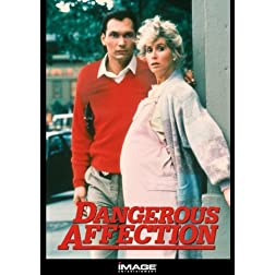 Dangerous Affection