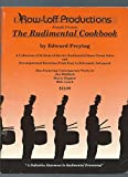 img - for The Rudimental Cookbook : A Collection of 25 State of the Art Rudimental Snare Drum Solos and Developmental book / textbook / text book