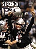 Supermen II: The 2003 Patriots and Their Second Super Season