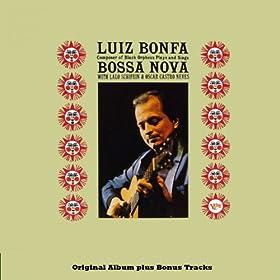 Plays and Sings Bossa Nova (Original Bossa Nova Album Plus Bonus Tracks)