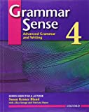 Grammar Sense 4 Student Book: Advanced Grammar and Writing (0194490173) by Susan Kesner Bland