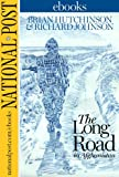 img - for The Long Road: The National Post in Afghanistan book / textbook / text book