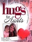 Hugs for Aunts (Hugs Series)
