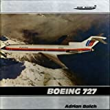 img - for Boeing 727 (Airline Markings, Vol. 6) book / textbook / text book