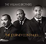 echange, troc Williams Brothers - Journey Continues