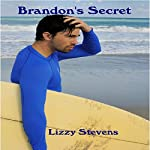 Brandon's Secret | Lizzy Stevens