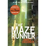 The Maze Runner (Maze Runner Series #1) (Maze Runner Trilogy) ~ James Dashner