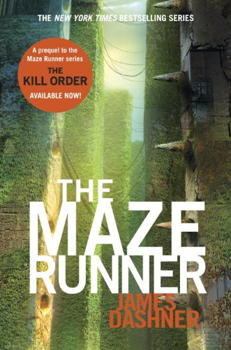 The Maze Runner (Maze Runner Series #1) (Maze Runner Trilogy)